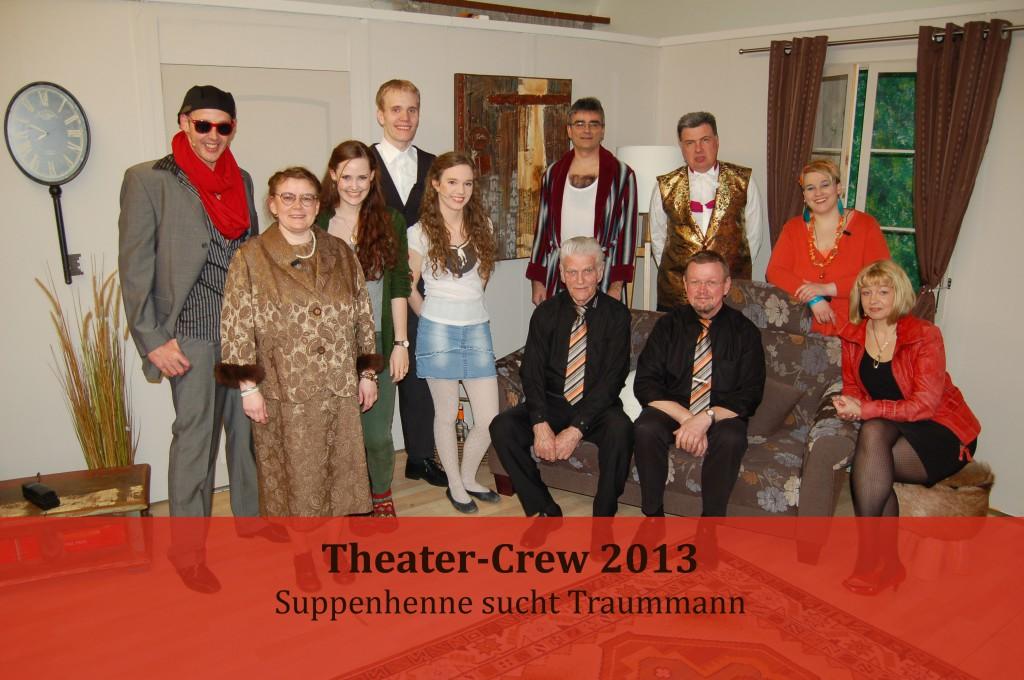 """Crew 2013 """"Suppenhenne sucht Traummann"""""""