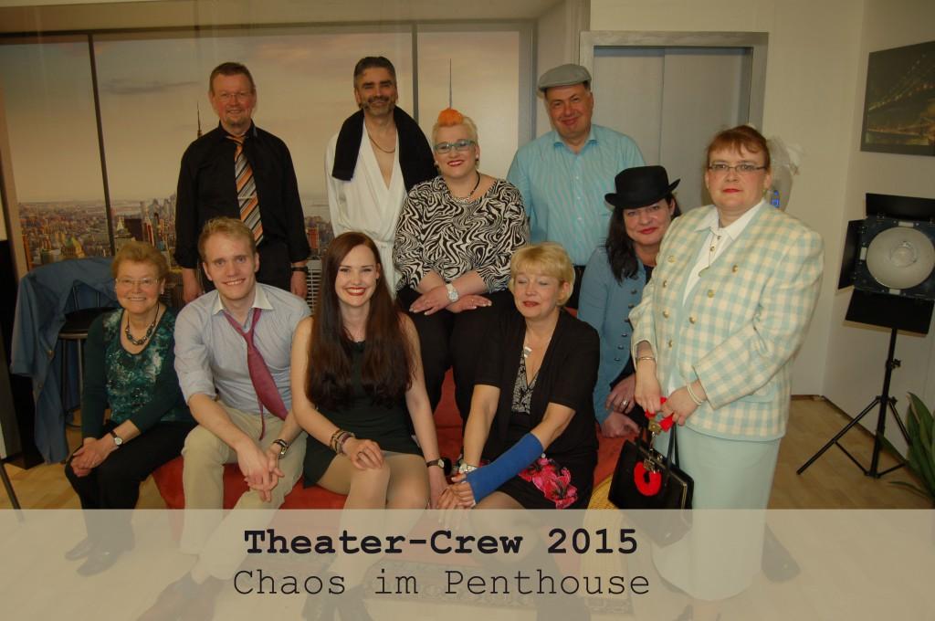 "Die Crew 2015 ""Chaos im Penthouse"""