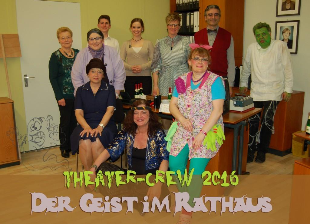"""Die Crew 2016 """"Der Geist im Rathaus"""""""