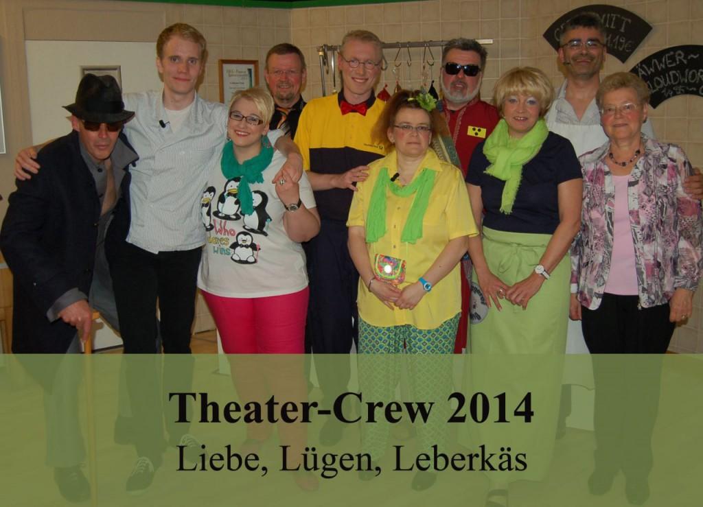 """Crew 2014 """"Liebe, Lügen, Leberkäs"""""""
